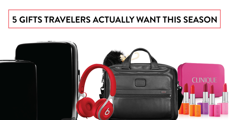 5 Gifts Travelers Actually Want This Season