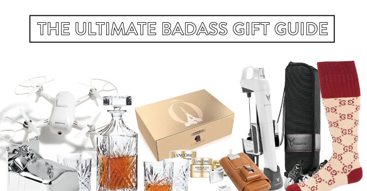 The Ultimate Badass Gift Guide